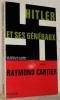 Hitler et ses généraux. Les secrets de la guerre. Edition revue et complétée. Collection Les Grande Etudes Contemporaines.. CARTIER, Raymond.