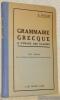 Grammaire grecque a l'usage des classes. Trente-et-unième édition. Prix Chénier.. RAGON, E.
