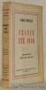 France, été 1940. Collection: Voix de France.. MORIZE, Andre.