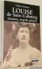 Louise de Saxe-Cobourg. Amours, argent, procès. Collection Les Racines de l'Histoire.. DEFRANCE, Olivier.
