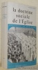 La doctrine sociale de l'Eglise. Recherche et dialogue. Deuxième édition augmentée et mise à jour.. BIGO, Pierre.