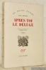 Après toi le déluge. Roman. Traduit de l'américain par Marie Viton. Collection du Monde entier.. BOWLES, Paul.