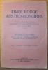 LIVRE ROUGE AUSTRO-HONGROIS. Pièces diplomatiques concernant les précédents de la guerre 1914. Edition populaire, traduction de l'édition officielle ...