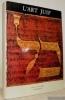 L'Art Juif Orient et Occident. Introduction de Bazalel Narkiss.. Sed-Rajna, Gabrielle.