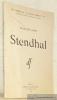Beyle-Stendhal, Stendhal individualiste. Les Cahiers de La Douce France, n.° 1, publiés sour la direction de Emmanuel de Thubert.. BIDET, François.