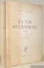 La vie meurtrière. Roman. Avec sept dessins de l'auteur et une préface par André Thérive.. VALLOTTON, Félix.