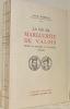 La vie de Marguerite de Valois, Reine de Navarre et de France, 1553 - 1615.. MARIEJOL, Jean-H.