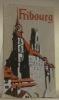 Fribourg. 2e édition.. SAVOY, H.