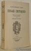 Essais critiques. Publiés avec une introduction et des notices préliminaires par Bernard Bouvier.. AMIEL, Henri Frédéric.