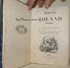 Roland Furieux, traduction nouvelle et en prose par M. V. Philipon de La Madelaine. Edition illustrée de 300 vignettes et de 25 magnifiques planches ...