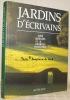 Jardins d'écrivains. Avec la collaboration de Michel Baridon.. Cabanis, José. - Herscher, Georges.