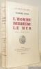 L'Homme derrière le mur. Préface de Pierre Mac-Orlan. Collection Le Beau Navire.. FAVRE, Lucienne.