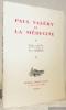 Paul Valéry et la Médecine. Propos recueillis par les notes de Pierre Charpon.. (Valéry, Paul).
