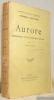 Aurore. Réflexions sur les préjugàs moraux. traduit par Henri Albert- Collection d'auteurs étrangers.. NIETZSCHE, Frédéric.