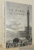 Le Paris de Napoléon. Préface de Louis Hautecoeur.. BIVER, Marie-Louise.
