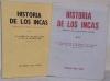 Historia de los Incas. Indagaciones sobre algunos problemas discutidos (Volumen I).Volumen II: La sucesión de los Incas, su número, sus títulos e ...