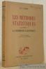 Les méthodes statistiques adaptées a la recherche scientifique. Traduit sur la dixième édition anglaise, revue et augmentée par le Dr. Ivan Bertrand.. ...
