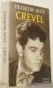 René Crevel. Collection Biographie.. BUOT, François.