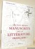 Les plus beaux manuscrits de la littérature française.. AYALA, Roselyne de. - GUENO, Jean-Pierre.