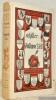Guillaume Tell. Traduit de l'allemand par M. de Barante. Illustré par Louis-William Graux.Collection Scripta Manent 42.. SCHILLER.