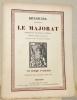 Le Majorat. Traduction de Georges Servant. Dessins de Lucien de Maleville gravés sur bois par Henri de Reganhac.. HOFFMANN.