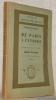 De Paris à Cythère. Introduction et notes de Henri Clouard. Avec un portrait gravé sur bois par Achille Ouvré. Collection des Chefs-d'Oeuvre ...