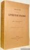 Histoire de la littérature espagnole. Troisième édition, refondue et augmentée.. Fitzmaurice-Kelly, James.
