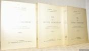 Vie des Frères Goncourt. Précédant le Journal d'Edmond et Jules de Goncourt. 3 Volumes complets.. BILLY, André.
