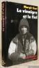 Le Vinaigre et le Fiel. La vie d'une paysanne hongroise.Mémoires recueillis et présentés par Edith Fel avec la collaboration de Tamas Hofer.Avec 32 ...