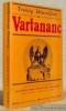 Vartananc. Roman historique, traduit de l'arménien par Dirkan Kirazian. Présenté et adapté par Victor Gardon.. DEMIRDJIAN, Térénig.