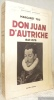 Don Juan d'Autriche, 1547 - 1578. Traduit de l'anglais par A. et H. Collin Delavaud. Collection Bibliothèque Historique.. YEO, Margaret.