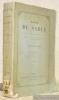 Madame de Sablé. Nouvelles études sur la société et les femmes illustres du XVIIe siècle. Deuxième édition.. COUSIN, Victor.