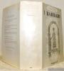 I Barbari. Testi dei secoli IV - XI scelti, tradotti e commentati. Quarantum Illustrazioni fuori testo. Collezione I Marmi, volume 62.. BARTOLINI, ...