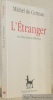 L'étranger ou l'union dans la différence. Nouvelle édition établie et présentée par Luce Giard.. CERTEAU, Michel de.