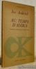 Au temps d'Anika. Traduction et présentation d'Anne Yelen. Collection Classiques Slaves.. ANDRITCH, Ivo.