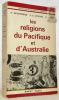 Les religions du Pacifique et d'Australie. Traduit par L. Jospin. Collection Les religions de l'humanité.. NEVERMANN, H. - WORMS, E. A. - PETRI, H.