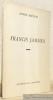 Francis Jammes.. BERTSCHI, Arthur.
