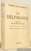 La délivrance, 1832 jours dans les prosons hongroises. Adaptation française de Jérome Hardouin. Préface de Salvador de Madariaga.. PALOCZI-HORVATH, ...