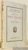 Fauteuil XXXVIII. Paul Valéry suivi de Pages inédites et de L'histoire du XXXVIIIe fauteuil. Collection Les Quarante.. LARBAUD, Valéry.