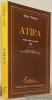 Atipa. Premier roman en créole, 1885. Réédition augmentée d'une présentation et d'une traduction. Collection U.N.E.S.C.O. d'oeuvres représentatives.. ...