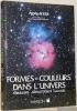 Formes et couleurs dans l'univers. Nébuleuses. Amas d'étoiles. Galaxies.. ACKER, Agnès.