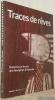 Traces de rêves. Peintures sur écorce des Aborigènes d'Australie. Collection Sources et témoignages no. 10.. COLOMBO, Roberta. - MÜLLER, Barbara.
