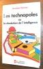 Les technopoles ou la révolution de l'intelligence. Traduit par Sophie Marnat. Préface de Pierre Laffite.. TATSUNO, Sheridan.