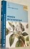 Histoire de la botanique. Collection Les références du naturaliste.. Magnin-Gonze, Joëlle.