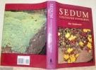 Sedum. Cultivated Stonecrops. . Stephenson, Ray.