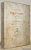 Les Philippiques, odes. Edition définitive collationnée sur un manuscrit de l'époque avec remarques inédites. Lettre de Victor Hugo acceptant la ...