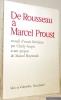 De Rousseau à Marcel Proust. Recueil d'essais littéraires. Avant-propos de Marcel Raymond.. Guyot, Charly.