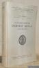 La jeunesse cléricale d'Ernest Renan. Saint-Sulpice. Publications de la Faculté des Lettres de l'Université de Strasbourg, fascicule 55.. POMMIER, ...
