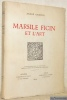 Marsile Ficin et l'Art. Travaux d'Humanisme et Renaissance XIV.. Chastel, André.
