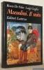 Mussolini, Il mito.. DE FELICE, Renzo. - GOGLIA, Luigi.